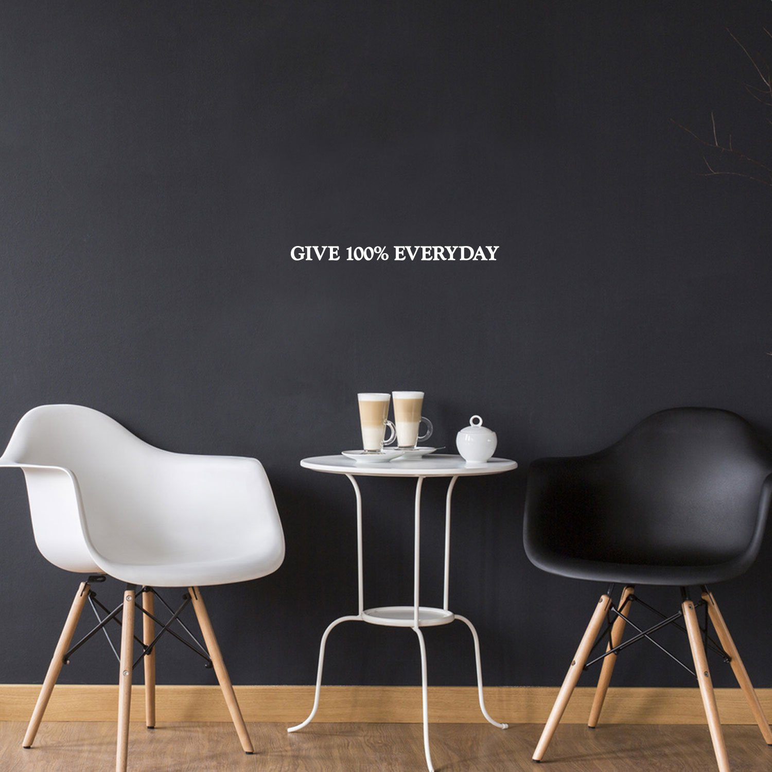 Give 100% Everyday Motivational Quote - Wall Art Decal 1'' x 10'' Decoration Vinyl Sticker - Apartment Decor - Gym Wall Vinyl Sticker - Office Wall Decoration (1'' x 10'', White)