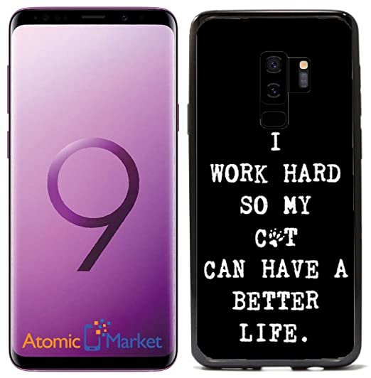 Amazoncom I Work Hard So My Cat Can Have A Better Life For Samsung
