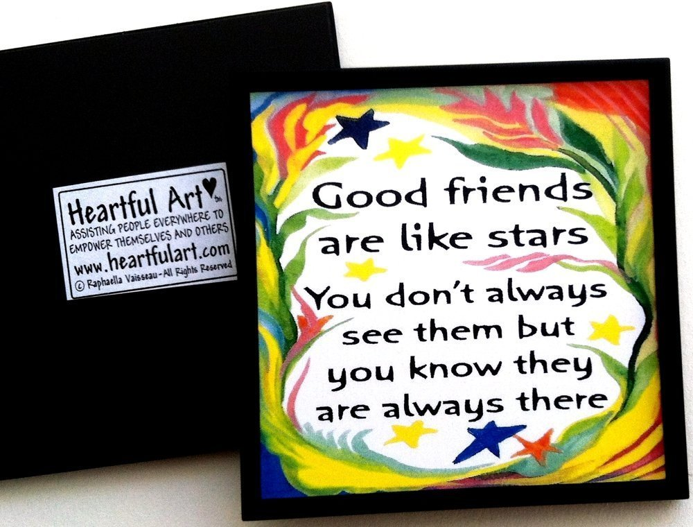 Good friends are like stars magnet - Heartful Art by Raphaella Vaisseau