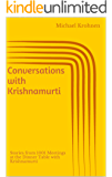 Conversations with Krishnamurti: Stories from 1001 Meetings at the Dinner Table with Krishnamurti