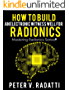 How to Build an Electronic Witness Well for Radionics  (E-Well) (Mastering Radionics Series Book 2) (English Edition)