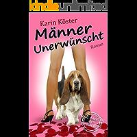 Männer unerwünscht: Liebeskomödie (German Edition)