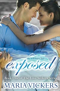 Exposed (The Love Seekers) (Volume 1)