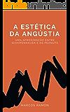 A Estética da Angústia: uma aproximação entre Schopenhauer e os Peanuts (Portuguese Edition)