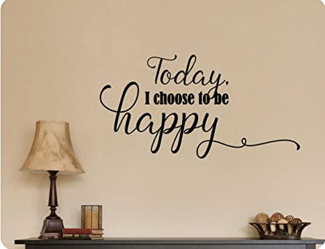 11.5 x 22 I Choose to Be Happy Black Trendy Positive Self Esteem Quote Sticker for Home Bedroom Playroom Living Room Kids Room Decor Vinyl Wall Art Decal