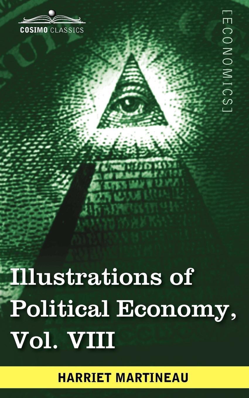 Illustrations of Political Economy, Vol. VIII (in 9 Volumes) pdf