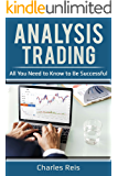 Analysis Trading: All You Need to Know to Be Successful