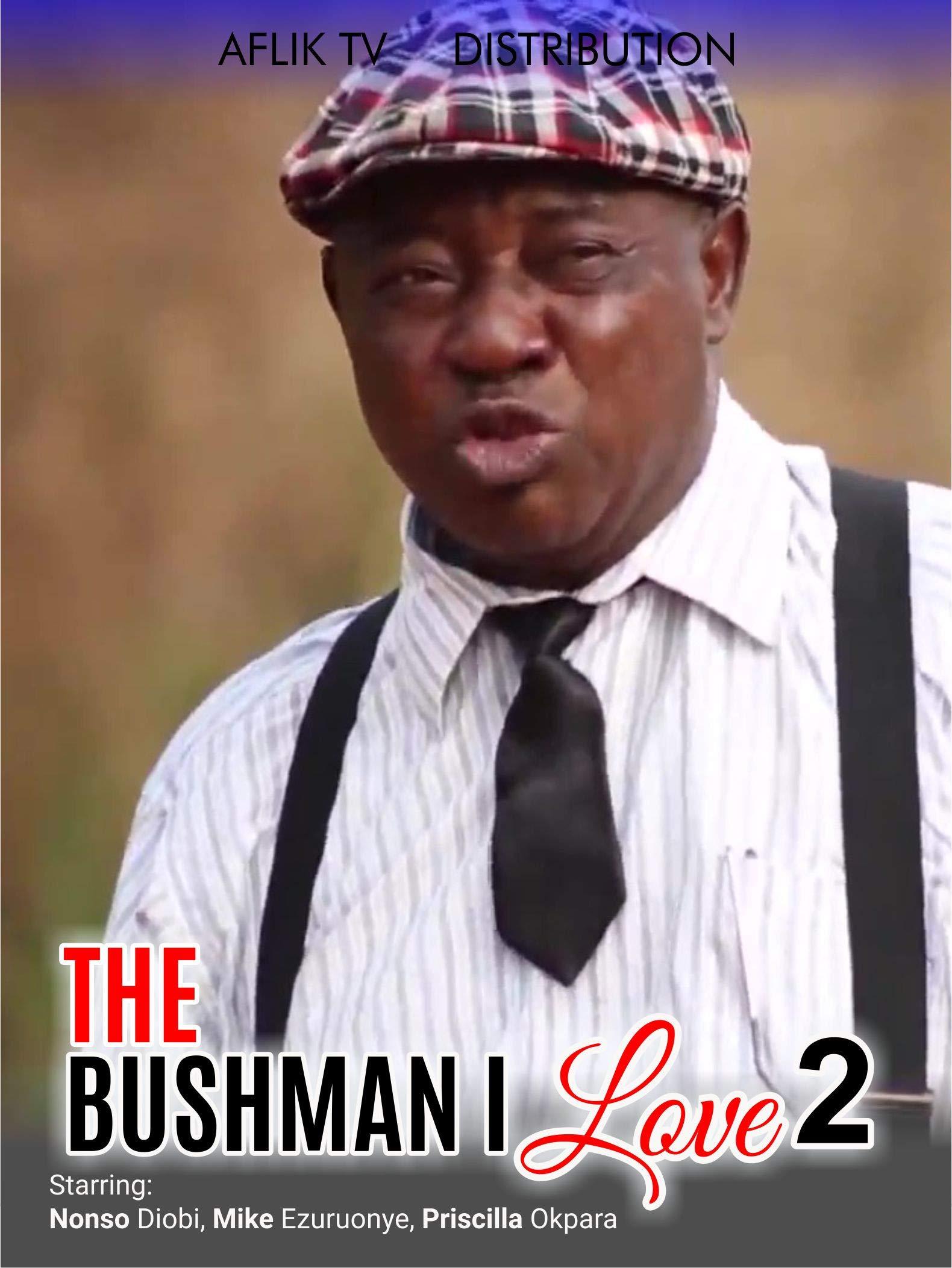 The bushman i love 2