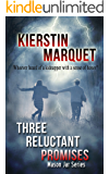Three Reluctant Promises (Mason Jar Series)