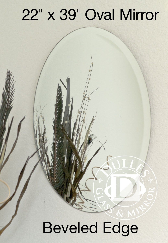 TroySys Frameless Beveled Mirror: Oval Shape, 1/4'' Thick Glass Mirror, 22'' L x 39'' W