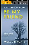 Be My Friend: A Darkbridge Story