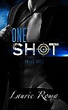 One Shot (The IAD Agency Series Book 2)