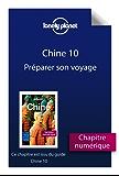 Chine 10 - Préparer son voyage