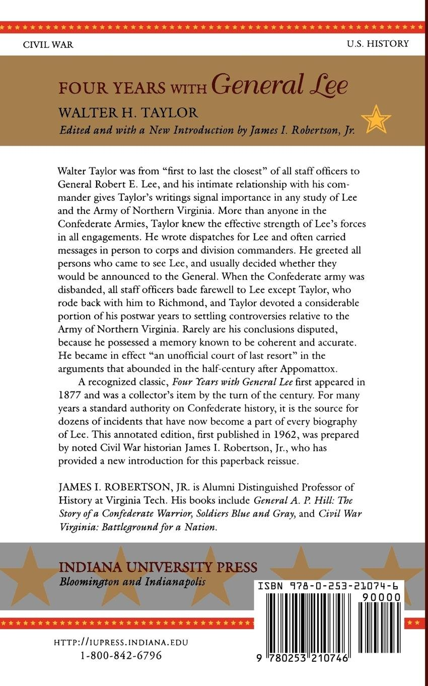Four Years with General Lee: Walter Taylor, James I