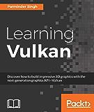 Learning Vulkan (English Edition)