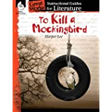 To Kill a Mockingbird: An Instructional Guide for Literature - Novel Study Guide for 6th-12th Grade Literature with Close Rea