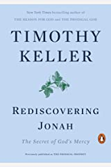 Rediscovering Jonah: The Secret of God's Mercy Kindle Edition