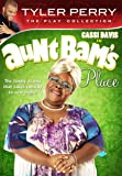 Tyler Perry's Aunt Bam's Place (The Play)