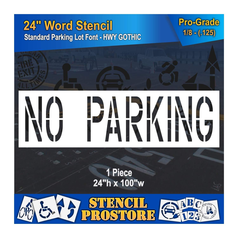 Pavement Marking Stencils - 24 inch NO Parking Stencil - 24'' x 90'' x 1/8'' (128 mil) - Pro-Grade