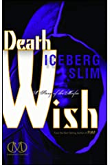 Death Wish: A Story of the Mafia Kindle Edition