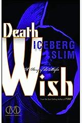 Death Wish: A Story of the Mafia Kindle Edition