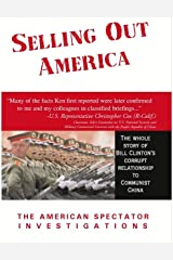 Selling Out America: The American Spectator Investigations Kindle Edition