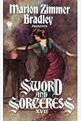 SWORD AND SORCERESS (17) (xvii) Seventeen: Lady of Flame; Nor Iron Bars a Cage; Paperback