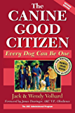 The Canine Good Citizen: Every Dog Can Be One (Howell reference books)