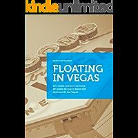 Floating in Vegas: Um relato sobre os torneios de poker de buy in baixo dos cassinos de Las Vegas