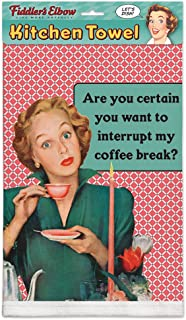 product image for Fiddler's Elbow are You Certain You Want to Interrupt My Coffee Break?100% Cotton Eco-Friendly Kitchen Dish Towel, Kitchen Towel with Hanging Loop