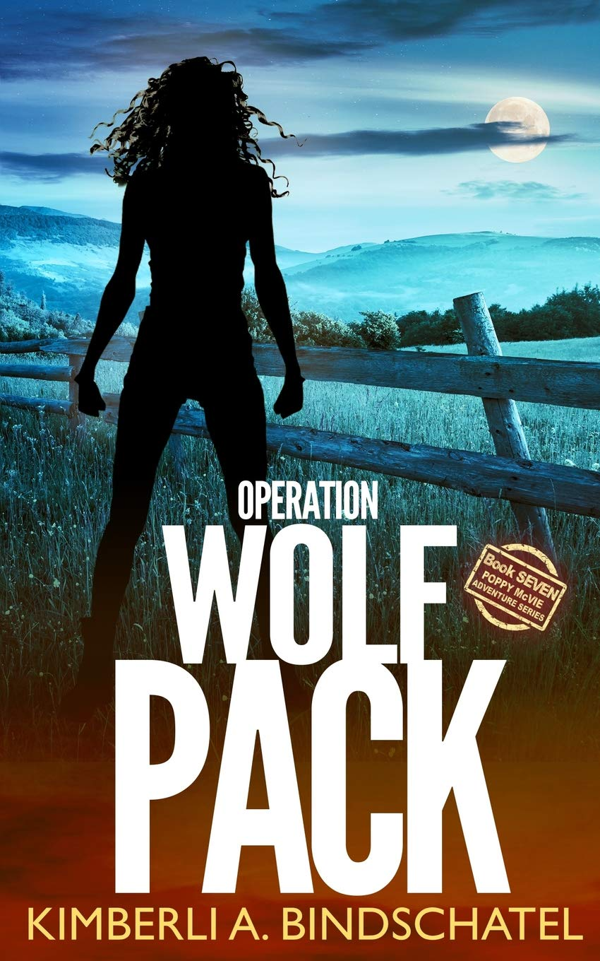 Operation Wolf Pack: A suspenseful, outdoor crime adventure in the Rocky Mountains of Idaho Poppy McVie Mysteries Idioma Inglés: Amazon.es: Bindschatel, Kimberli A ...
