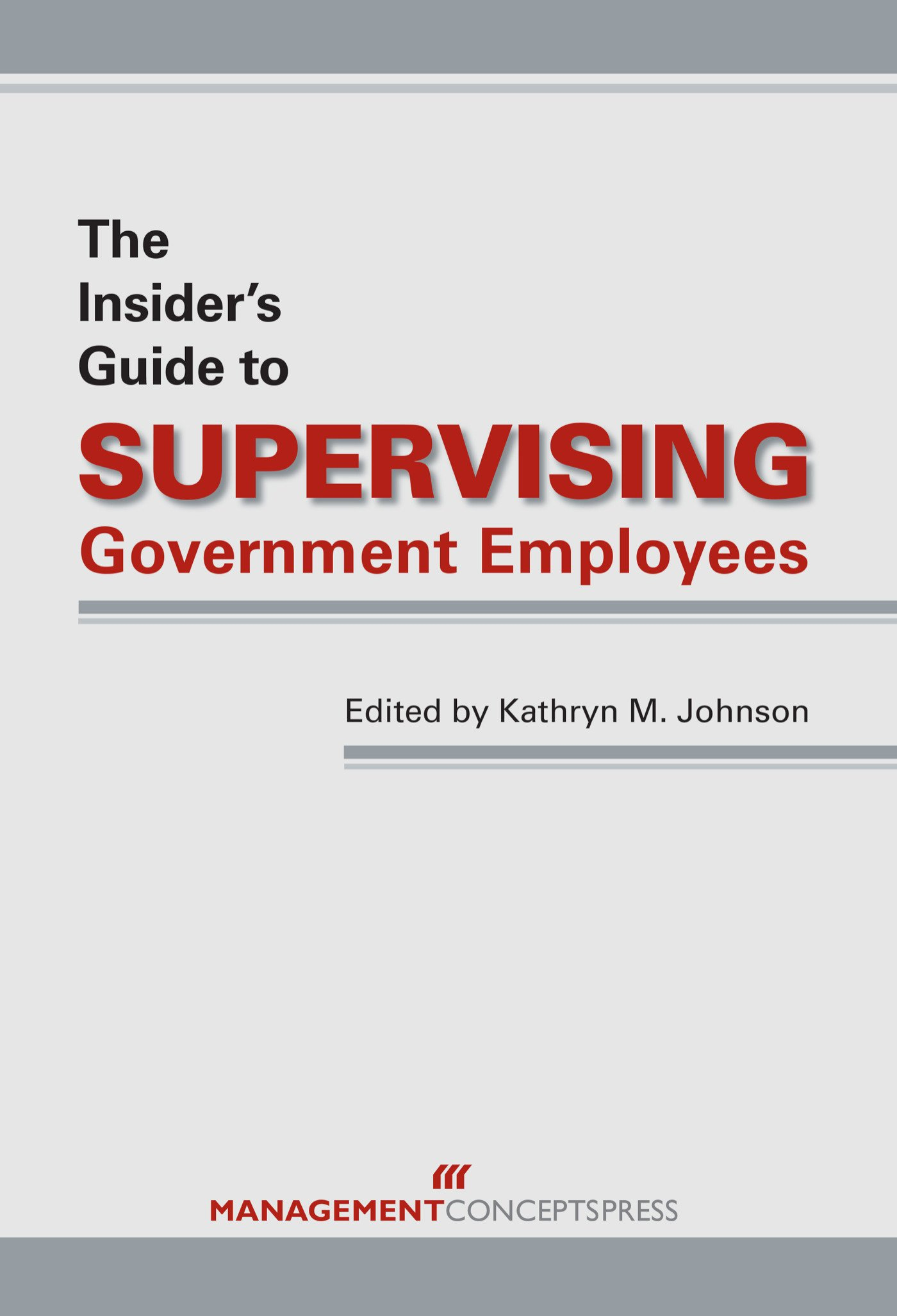 Download The Insider's Guide to Supervising Government Employees PDF
