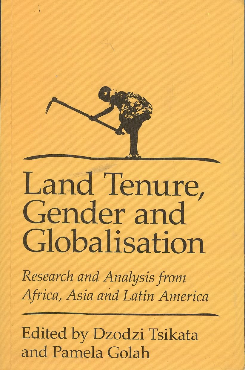 Download Land Tenure, Gender, and Globalization: Research and Analysis from Africa, Asia, and Latin America PDF