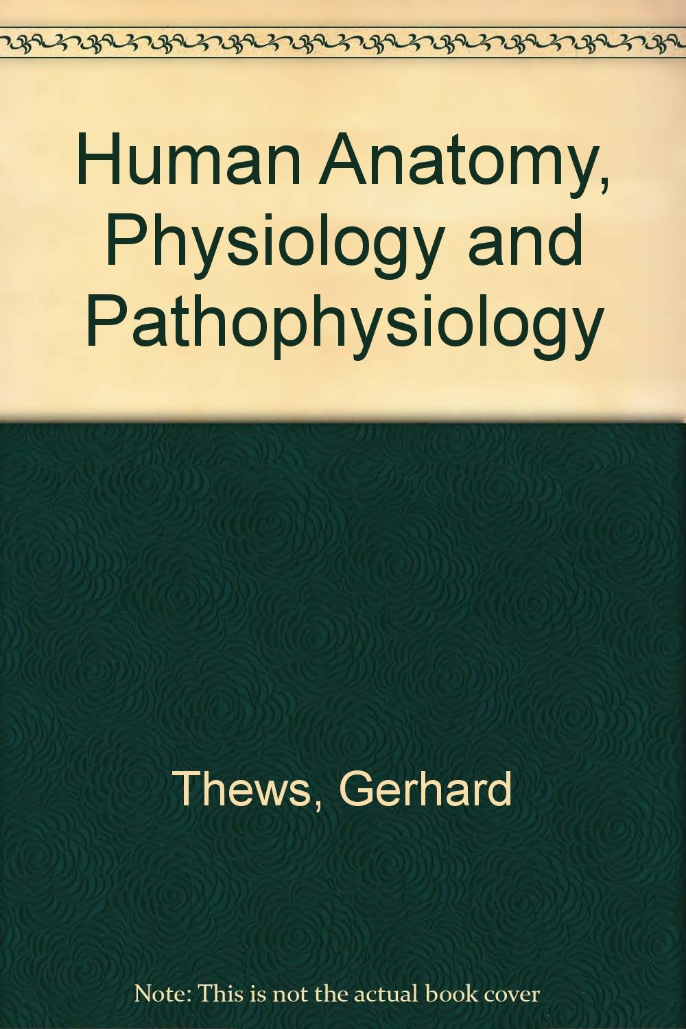 Buy Human Anatomy, Physiology and Pathophysiology Book Online at Low ...