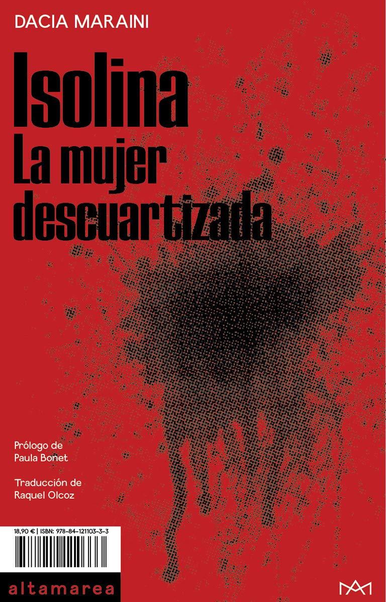 Isolina: La mujer descuartizada: 11 (Narrativa): Amazon.es: Maraini, Dacia, Bonet, Paula, Bonet, Paula, Olcoz, Raquel: Libros