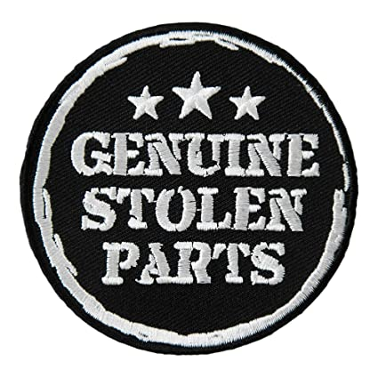 Embroidered Genuine Stolen Parts Sew or Iron on Patch Biker Patch