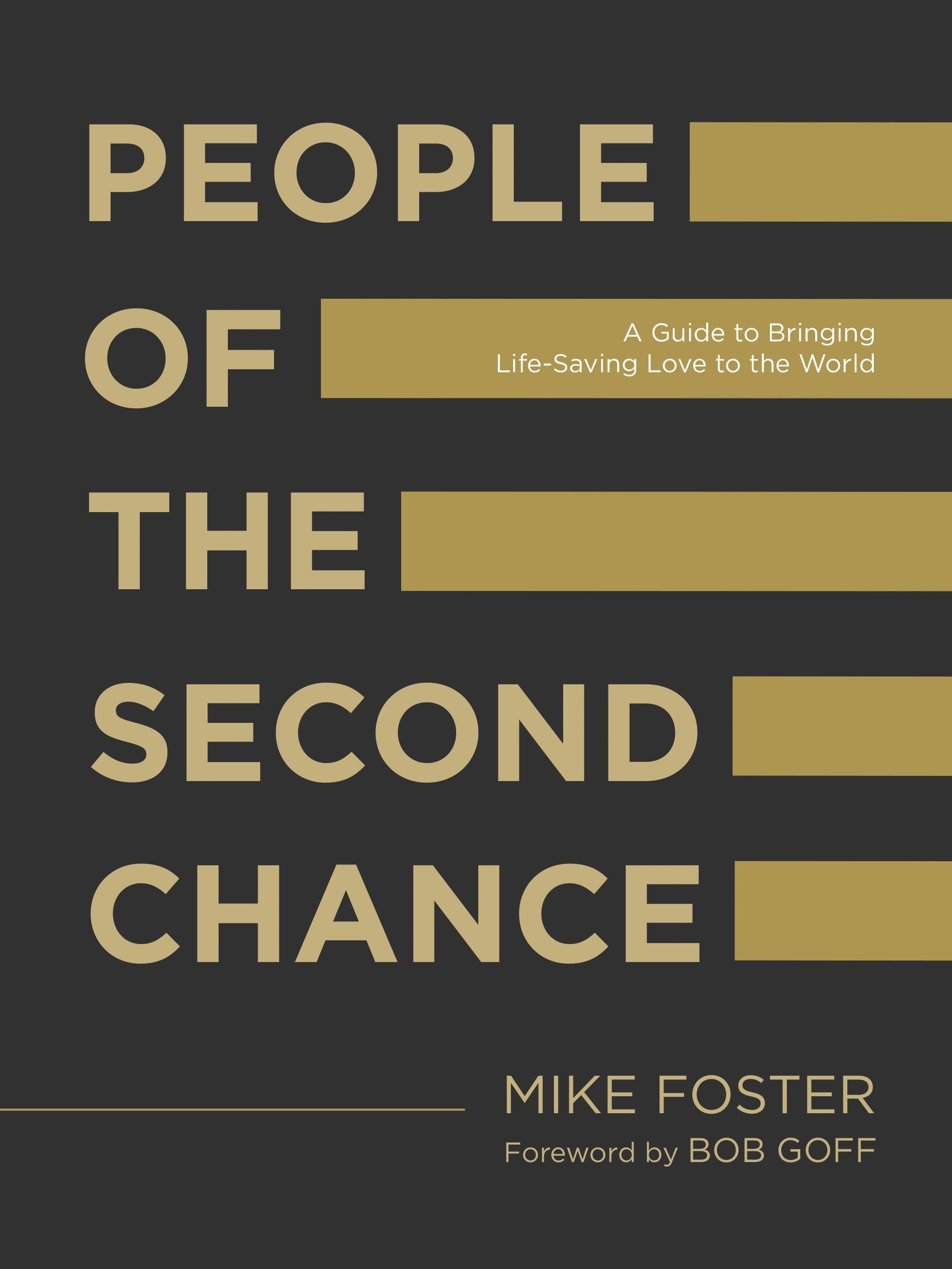 People of the Second Chance: A Guide to Bringing Life-Saving Love ...