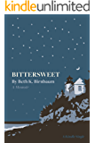 Bittersweet: A Memoir (Kindle Single)
