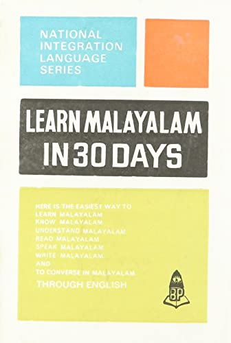 Learn Malayalam in 30 Days (National Intergration Language Series)