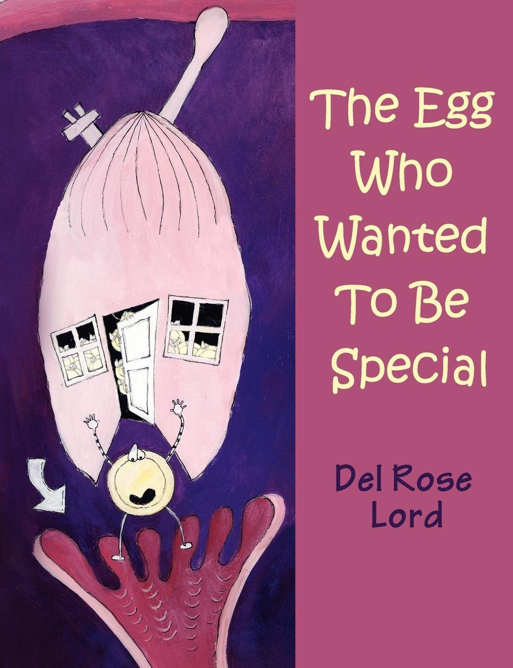 The Egg Who Wanted to be Special pdf