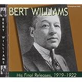 Bert Williams: His Final Releases, 1919-1922