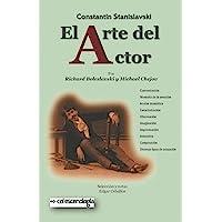 Constantin Stanislavski: El arte del actor: Principios técnicos