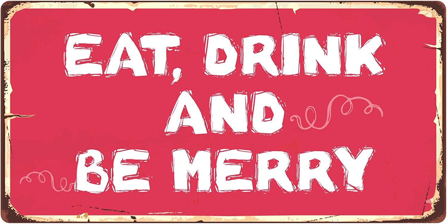 "StickerPirate 858HS Eat Drink and Be Merry 5""x10"" Aluminum Hanging Novelty Sign"