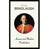 Ancient and Modern Freethinkers (English Edition)