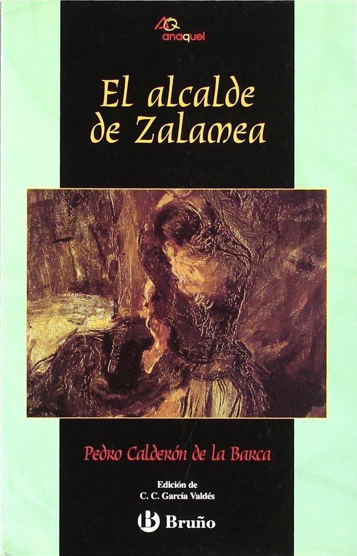 El alcalde de Zalamea Castellano - Juvenil - Anaquel: Amazon.es: Calderón de la Barca, Pedro: Libros