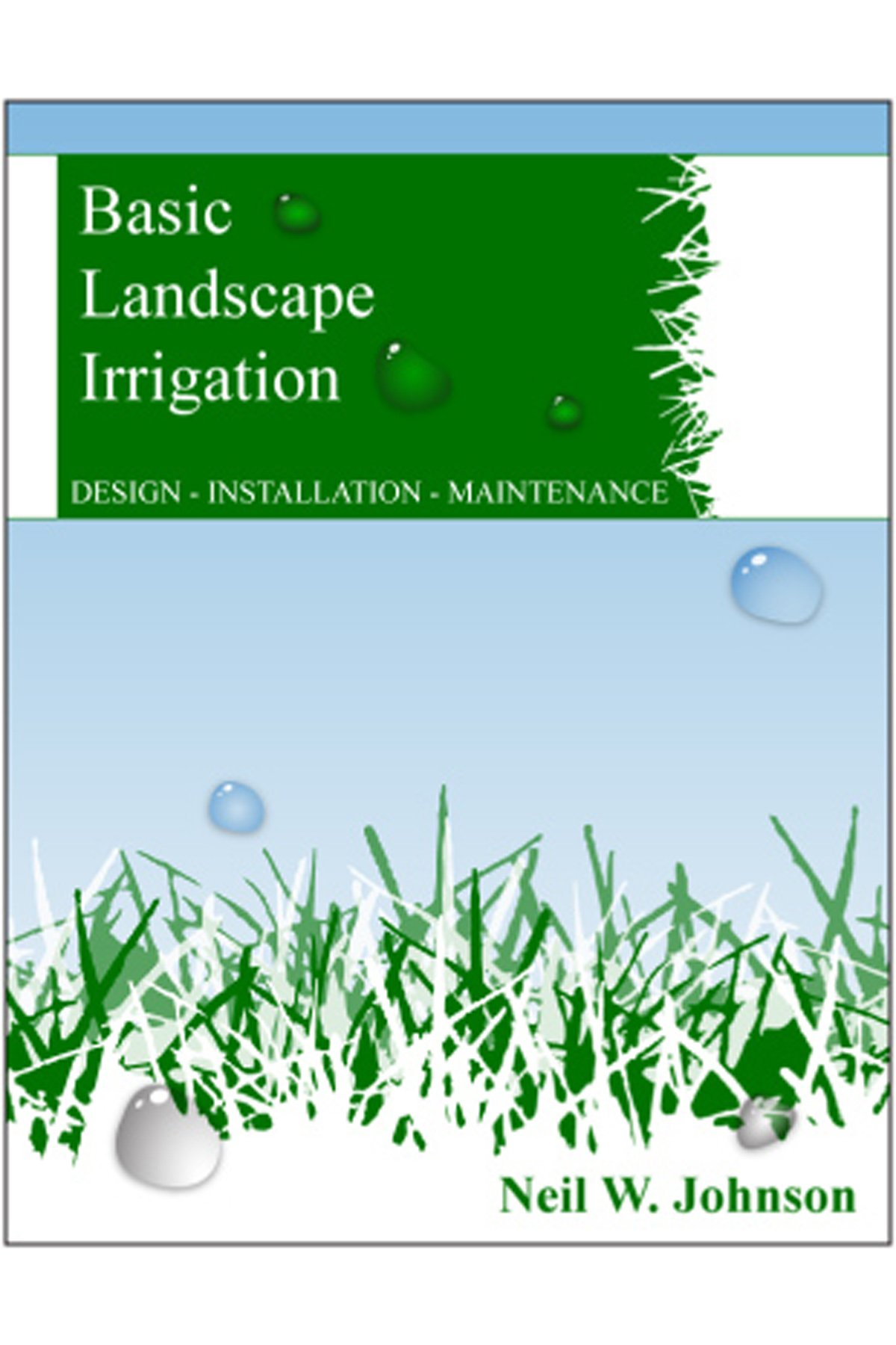 Amazon.com: Basic Landscape Irrigation : Design - Installation ...