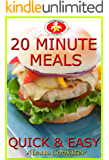 20 Minute Meals: 50 Quick Easy Recipes for Dinner & Lunch