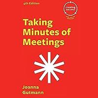 Taking Minutes of Meetings: Creating Success