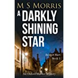 A Darkly Shining Star: An Oxford Murder Mystery (Bridget Hart)