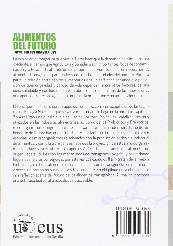 Alimentos del futuro. Impacto de los transgénicos Ciencias ...